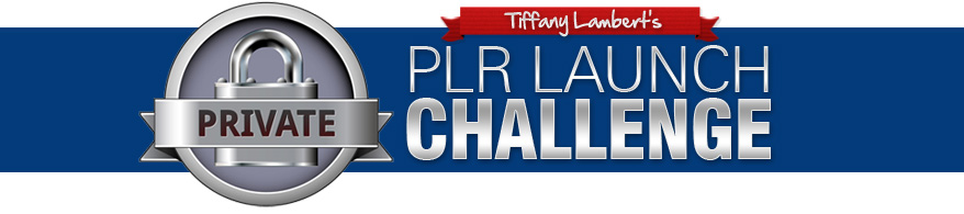 tiffany lambert's plr launch challenge