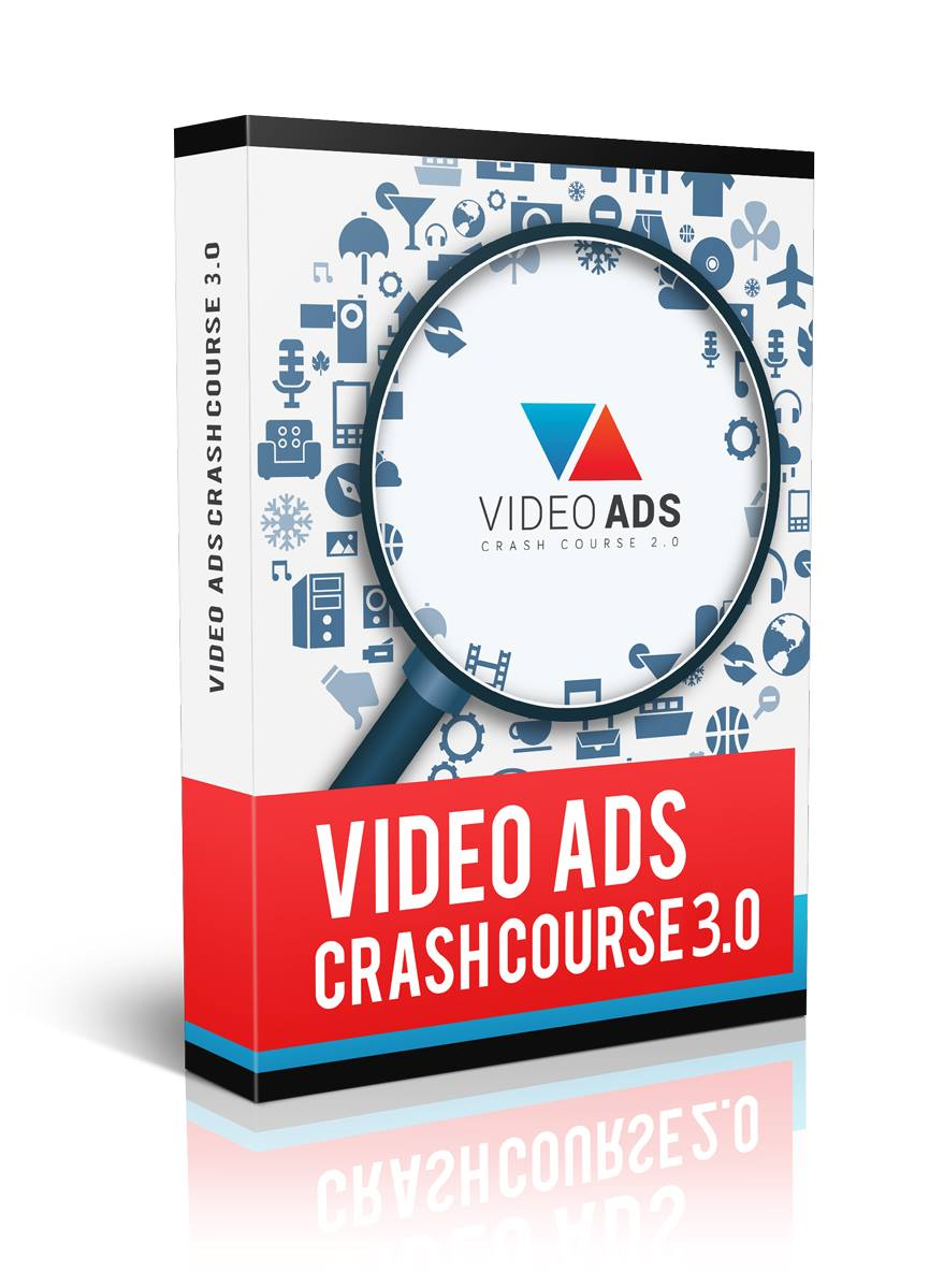 Video Ads Crash Course 3.0