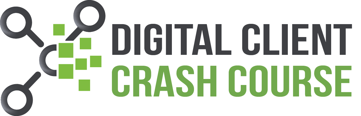Digital Client Crash Course