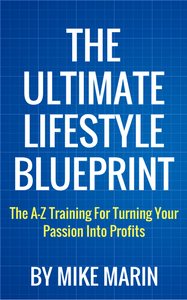 The Ultimate Lifestyle Business Blueprint