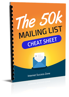 50k Mailing List Cheat Sheet