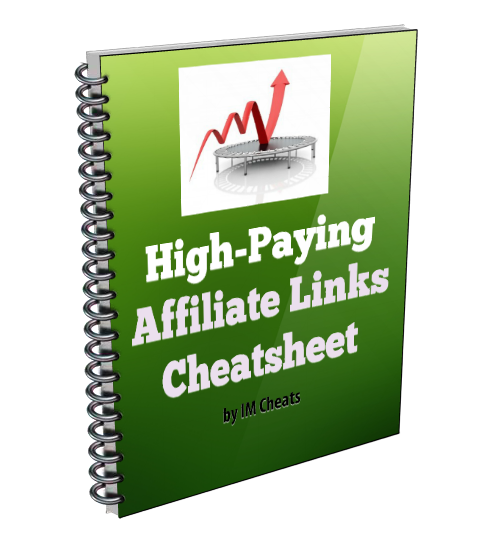 High Paying Affiliate Links Cheatsheet