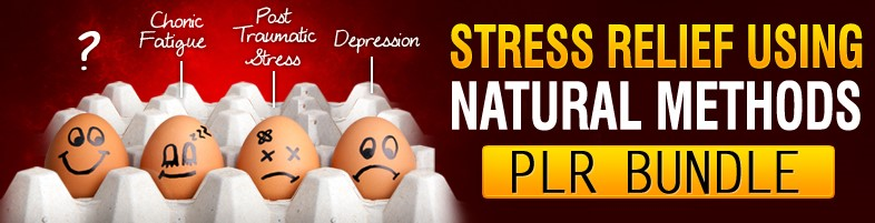 Stress Relief PLR
