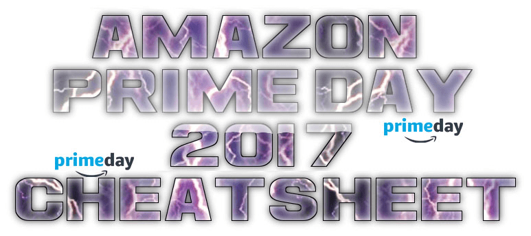 Amazon Prime Day Cheat Sheet