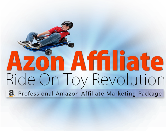 Azon Affiliate Ride On Toy Revolution